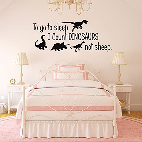To Go To Sleep I Count Dinosaurs Not Sheep Vinyl Wall ...