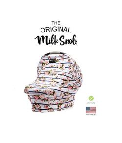 AS SEEN ON SHARK TANK The Original Milk Snob Infant Car Seat Cover and Nursing Cover Multi-Use 3 ...